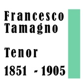 Francesco Tamagno tenor