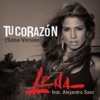 Tu Corazón (feat. Alejandro Sanz) [Salsa Version] - Single, Lena