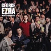 George Ezra - Don't Matter Now