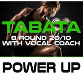 Power Up Tabata (8 Round 20/10 with Vocal Coach)