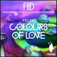 Felyx - Colours Of Love