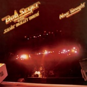 Bob Seger & The Silver Bullet Band - Nine Tonight (Live) [Remastered]  artwork