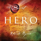 Hero: The Secret (Unabridged) - Rhonda Byrne Cover Art