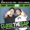 Funky Tonight (Live At The 2007 Arias) - Single, John Butler Trio & Keith Urban