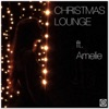 Christmas Lounge (feat. Amelie) - EP