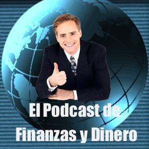 El Podcast de Finanzas y Dinero