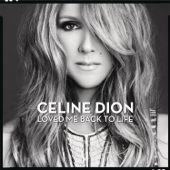 Loved Me Back to Life (Deluxe Version)
