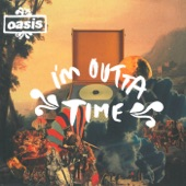 I'm Outta Time - Single