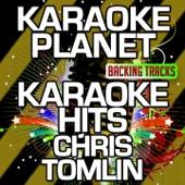 Karaoke Hits Chris Tomlin (Karaoke Version) - EP