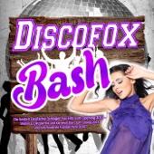 Discofox Bash - Die besten Deutscher Schlager Fox Hits zum Opening 2014 – (Mallorca, Oktoberfest und Karneval Stars zum Closing 2015 und zum Finale die Fussball Party 2016)