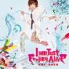 I am Just Feeling Alive - Single
