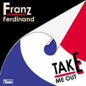 Take Me Out (Remixes) - Single