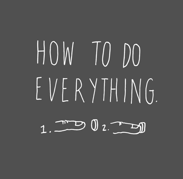 How To Do Everything by NPR on Apple Podcasts