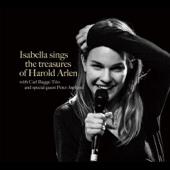 Isabella Sings the Treasures of Harold Arlen