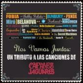 Nos Vamos Juntos - Un Tributo a las Canciónes de Caifanes y Jaguares - Various Artists
