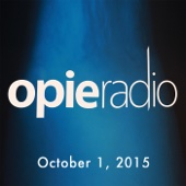 Opie Radio - Opie and Jimmy, Mark Normand, Gilbert Gottfried, and Jon Bernthal, October 1, 2015  artwork