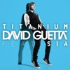 Titanium [Cazzette' mix] - Single, David Guetta