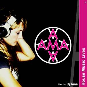 DJ Ama - House Music Lives