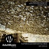 My Drug (feat. Ninja) [Mladen Mande Remix]