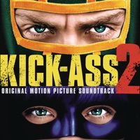 Kick-Ass 2 - Official Soundtrack
