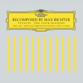 Max Richter, Daniel Hope, Konzerthaus Kammerorchester Berlin & Andre de Ridder - Recomposed by Max Richter: Vivaldi, The Four Seasons (Deluxe Version)  artwork