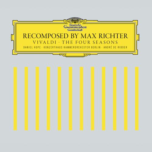 Recomposed by Max Richter: Vivaldi, The Four Seasons: Spring 1 - Max Richter, Andre de Ridder, Konzerthaus Kammerorchester Berlin & Daniel Hope