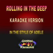 Rolling in the Deep (In the Style of Adele) [Karaoke Backing Track]