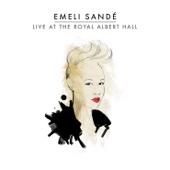 Live At the Royal Albert Hall - Emeli Sandé