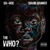 The Who? (feat. David Banner) - Single, Sa-Roc