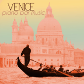 Venice Piano Bar Music - Italian Cocktail Party & Drinking Songs, Jazz Piano Atmosphere Ambient Collection