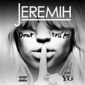 Jeremih - Don't Tell 'Em (feat. YG) artwork