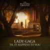 Til It Happens To You Single