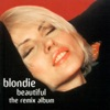 Beautiful - The Remix Album, Blondie