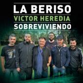 Sobreviviendo (with Victor Heredia)