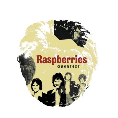 Raspberries Greatest