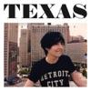 Detroit City - EP, Texas