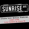 iTunes Live: Berlin Festival - EP, Sunrise Avenue