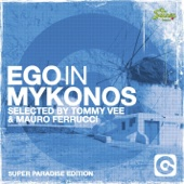 Ego In Mykonos Selected By Tommy Vee & Mauro Ferrucci (Super Paradise Edition)