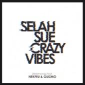 Crazy Vibes (feat. Nekfeu & Guizmo) [Street Remix] - Single