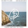 Coming Home (feat. Kim Walker-Smith) [Osil! Remix] - Single, Oh Snap It's Luke!