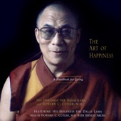 The Art of Happiness - His Holiness the Dalai Lama