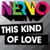This Kind of Love (Extended Main Mix) [feat. Ollie James]