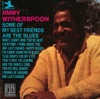 And The Angels Sing  - Jimmy Witherspoon