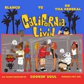 Blanco, YG & DB THA GENERAL - California Livin  artwork