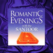 Romantic Evenings With the Santoor