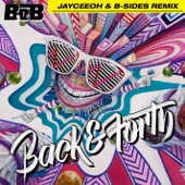 Back and Forth (Jayceeoh & B-Sides Remix) - Single cover art