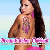 Dreamcatcher Chillout
