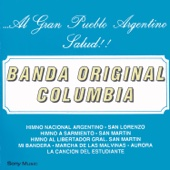 Himno Nacional Argentino - Banda Original Columbia