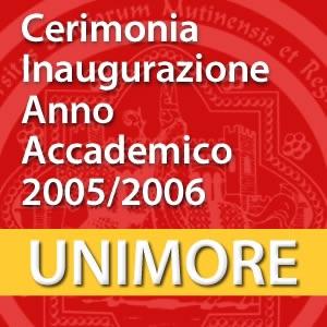 Ceremonia di inaugurazione dell'Anno Accademico 2005-2006 [Video]