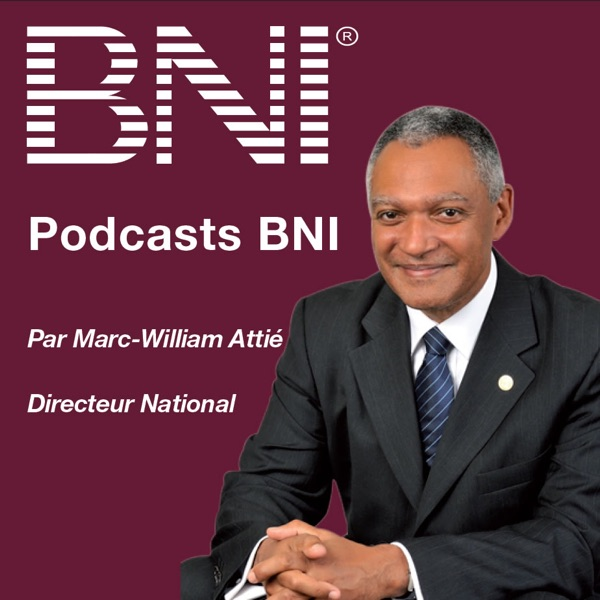 Podcasts                                                                             BNI France et B...